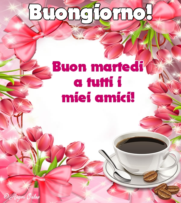 Immagine Con Caffè Buongiorno Martedi