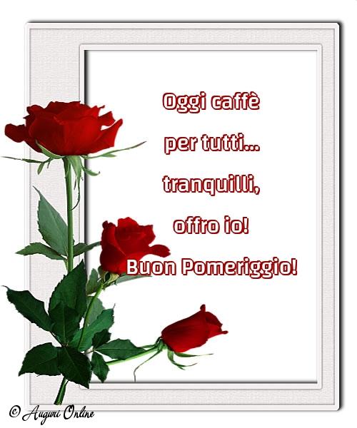 Auguri di buon pomeriggio