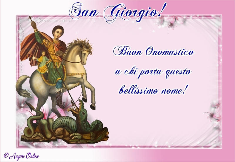 Auguri di San Giorgio - San Giorgio!