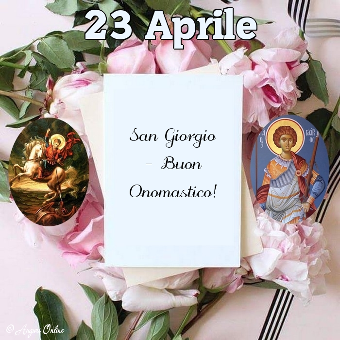 Auguri di San Giorgio - 23 Aprile